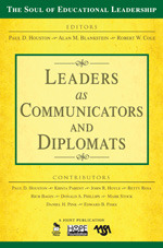 Leaders as Communicators and Diplomats | Corwin