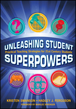 Unleashing Student Superpowers | Corwin