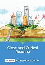 Close and Critical Reading PD Resource Center