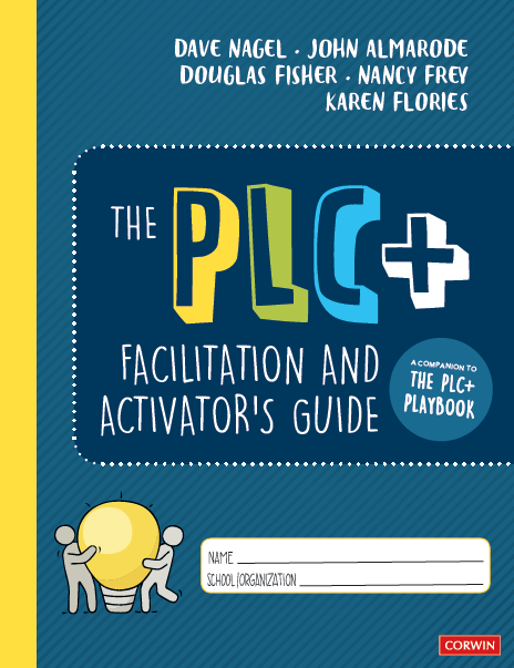 The PLC+ Facilitation and Activator's Guide