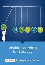 Visible Learning for Literacy PD Resource Center