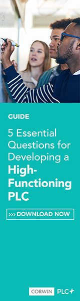 5 Essential Questions for Developing a High-Functioning PLC