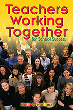Teachers Working Together for School Success | Corwin