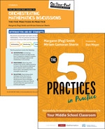 BUNDLE: Smith: The Five Practices in Practice Middle School + On-Your-Feet Guide to Orchestrating Mathematics Discussions: The Five Practices in Practice