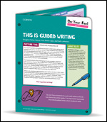 On-Your-Feet Guide: This Is Guided Writing
