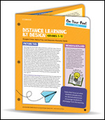 On-Your-Feet Guide: Distance Learning by Design, Grades 3-12
