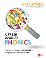 A Fresh Look at Phonics, Grades K-2