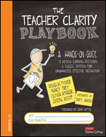 The Teacher Clarity Playbook, Grades K-12