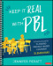 Keep It Real With PBL, Elementary
