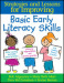 Strategies and Lessons for Improving Basic Early Literacy Skills