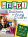 Help! For Teachers of Young Children