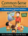 Common-Sense Classroom Management for Elementary School Teachers