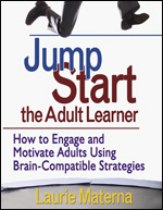 Jump-Start the Adult Learner