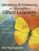 Identifying and Enhancing the Strengths of Gifted Learners, K-8