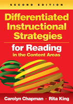 Differentiated Instructional Strategies for Reading in the Content Areas, 2e by Carolyn CHapman and Rita King