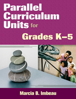 Parallel Curriculum Units for Grades K–5