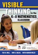 Visible Thinking in the K–8 Mathematics Classroom