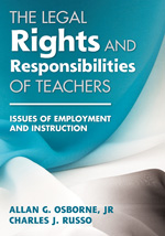 The Legal Rights and Responsibilities of Teachers