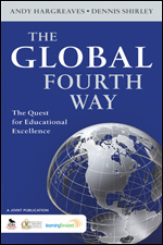 The Global Fourth Way by Andy Hargreaves and Dennis Shirley