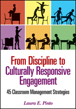 From Discipline to Culturally Responsive Engagement