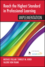 Reach the Highest Standard in Professional Learning: Implementation