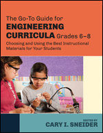 The Go-To Guide for Engineering Curricula, Grades 6-8