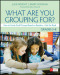 What Are You Grouping For?, Grades 3-8
