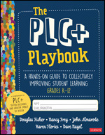 The PLC+ Playbook, Grades K-12
