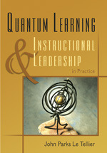 Quantum Learning Amp Instructional Leadership In Practice